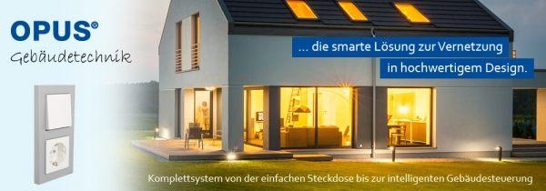 OPUS® green Net: Intelligente Gebäudetechnik